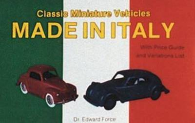 Classic Miniature Vehicles: Made in Italy (Paperback)