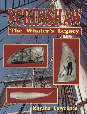 Scrimshaw: The Whaler's Legacy (Hardback)