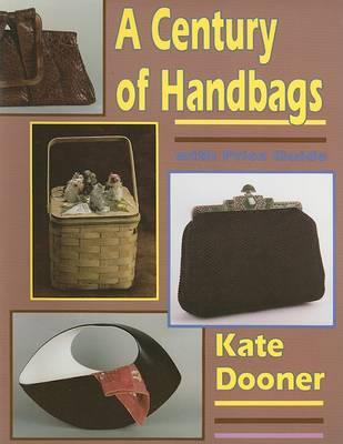 A Century of Handbags (Paperback)