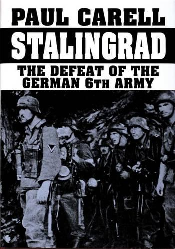 Stalingrad: The Defeat of the German 6th Army (Hardback)