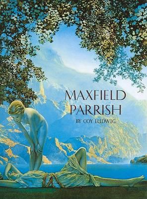Maxfield Parrish (Hardback)