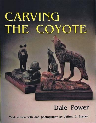 Carving the Coyote (Paperback)
