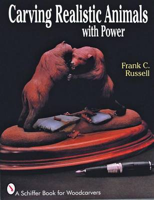 Carving Realistic Animals with Power (Paperback)