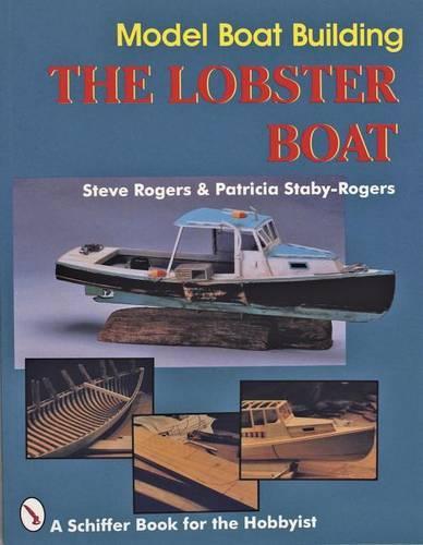 Model Boat Building: The Lobster Boat (Paperback)