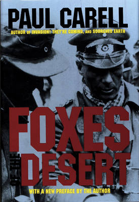 Foxes of the Desert: The Story of the Afrikakorps (Hardback)