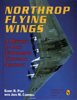 Northrop Flying Wings (Hardback)
