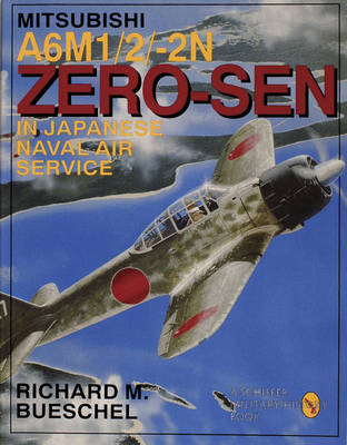 Mitsubishi A6M-1/2/2-N Zero-Sen of the Japanese Naval Air Service (Paperback)