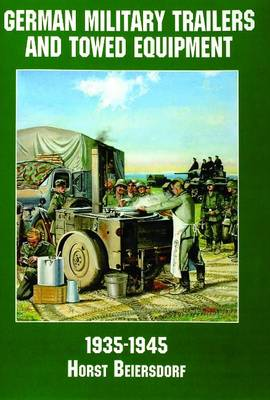 Germany Military Trailers and Towed Equipment in World War II (Paperback)