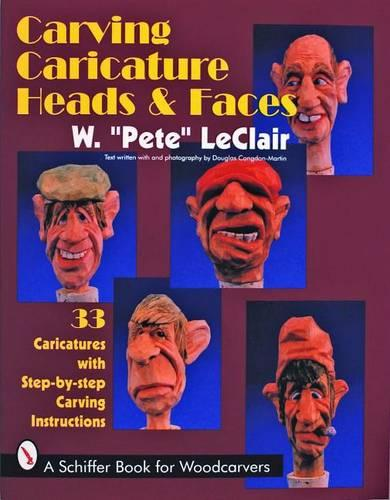 Carving Caricature Heads & Faces (Paperback)
