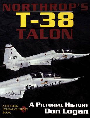 Northrop's T-38 TALON: A Pictorial History (Paperback)