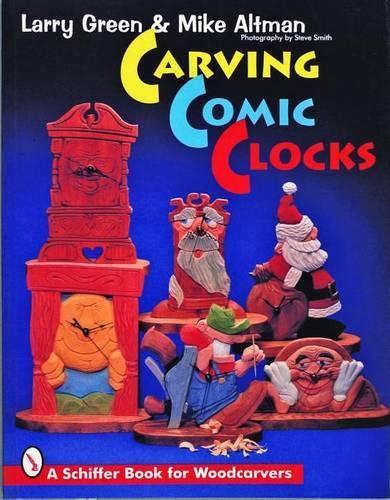 Carving Comic Clocks (Paperback)