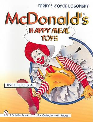 McDonald's (R) Happy Meal (R) Toys: In the USA (Paperback)