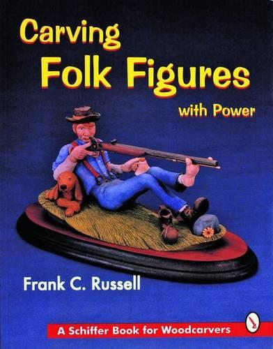 Carving Folk Figures with Power (Paperback)