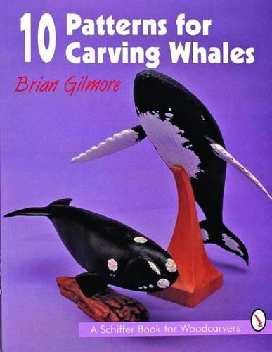 10 Patterns for Carving Whales (Paperback)