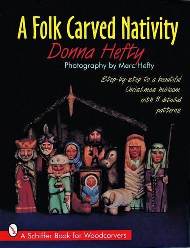 A Folk Carved Nativity (Paperback)