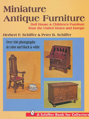 Miniature Antique Furniture (Hardback)