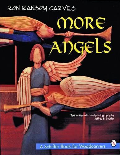 Ron Ransom Carves More Angels (Paperback)