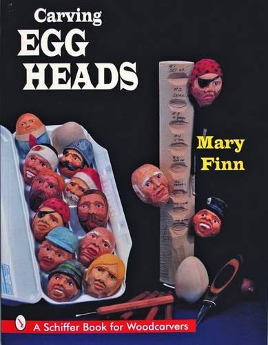 Carving Egg Heads (Paperback)