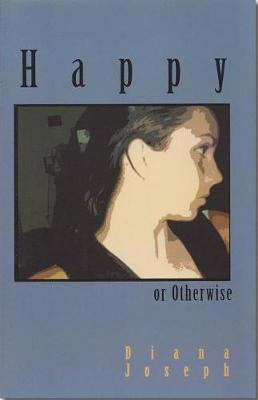Happy or Otherwise (Paperback)