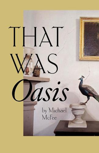 That Was Oasis (Paperback)