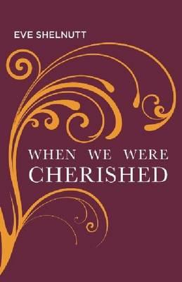 When We Were Cherished (Paperback)