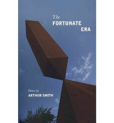 The Fortunate Era (Paperback)