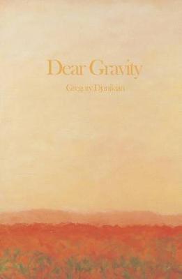Dear Gravity (Paperback)