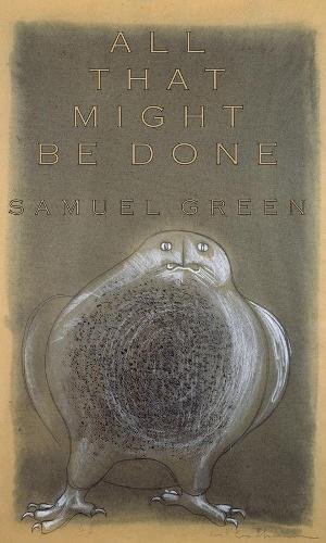 All That Might Be Done (Paperback)