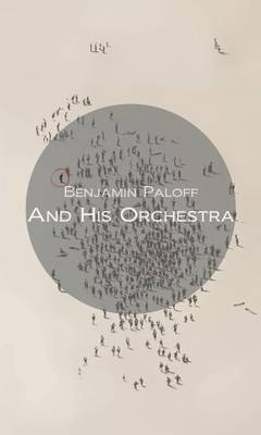 And His Orchestra (Paperback)