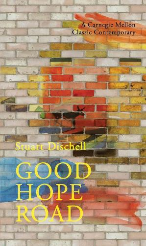 Good Hope Road - Carnegie Mellon Classic Contemporary Series: Poetry (Paperback)