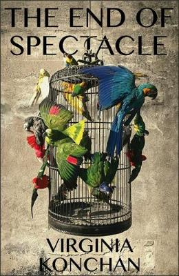 The End of Spectacle - Carnegie Mellon Poetry Series (Paperback)