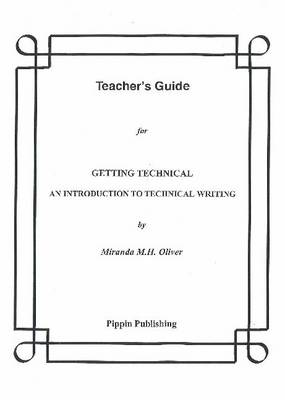 Getting Technical: Teacher's Guide: An Introduction to Technical Writing (Paperback)