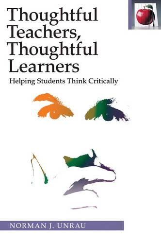 Thoughtful Teachers, Thoughtful Learners: Helping Students Think Critically - The Pippin Teacher's Library (Paperback)