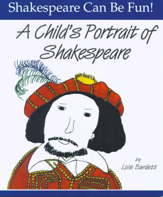 Child's Portrait of Shakespeare: Shakespeare Can Be Fun (Paperback)
