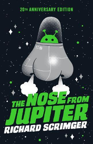 The Nose From Jupiter (Paperback)