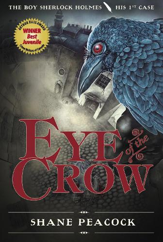 Eye Of The Crow: The Boy Sherlock Holmes, His First Case (Paperback)