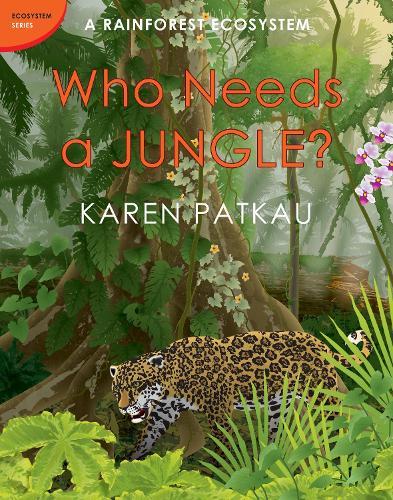 Who Needs A Jungle? (Hardback)