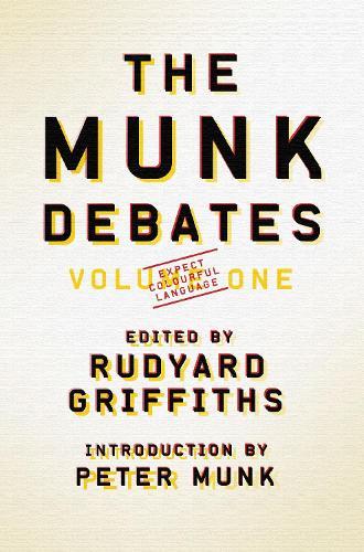 The Munk Debates: Volume One - The Munk Debates (Paperback)