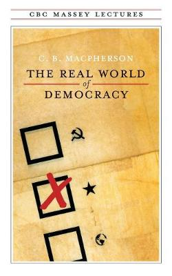 Real World of Democracy (Paperback)