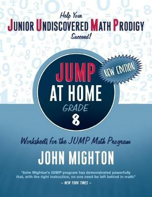 JUMP at Home Grade 8: Worksheets for the JUMP Math - JUMP (Paperback)