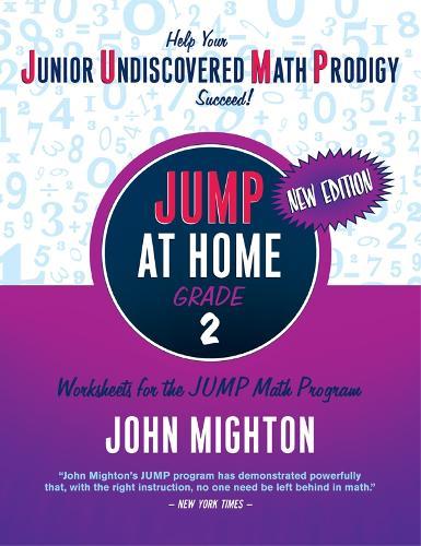 JUMP at Home Grade 2: Worksheets for the JUMP Math Program - JUMP at Home (Paperback)