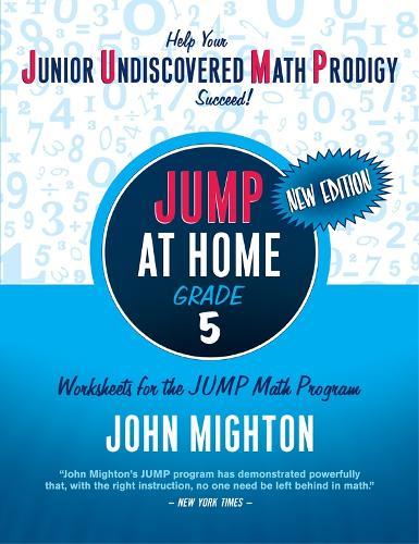 JUMP at Home Grade 5: Worksheets for the JUMP Math Program - JUMP (Paperback)
