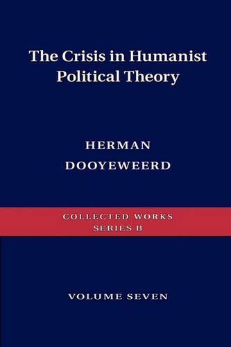 The Crisis in Humanist Political Theory (Paperback)