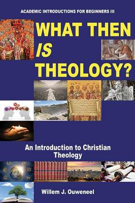 What Then Is Theology? (Paperback)