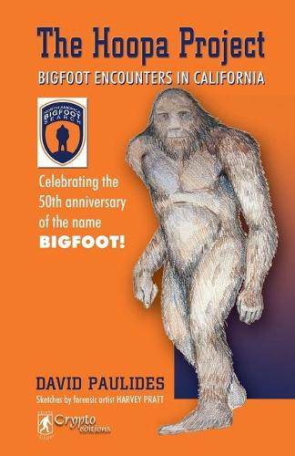 Hoopa Project: Bigfoot Encounters in California (Paperback)