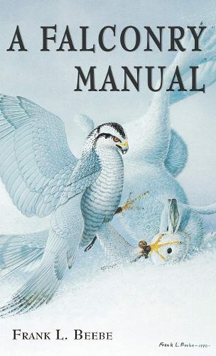 A Falconry Manual (Hardback)