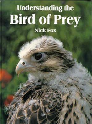 Understanding the Bird of Prey (Hardback)