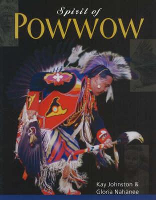 Spirit of Powwow (Paperback)