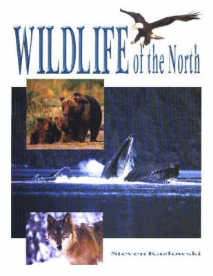 Wildlife of the North (Paperback)