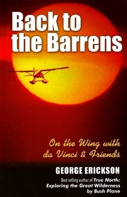 Back to the Barrens: On the Wing with da Vinci & Friends (Paperback)